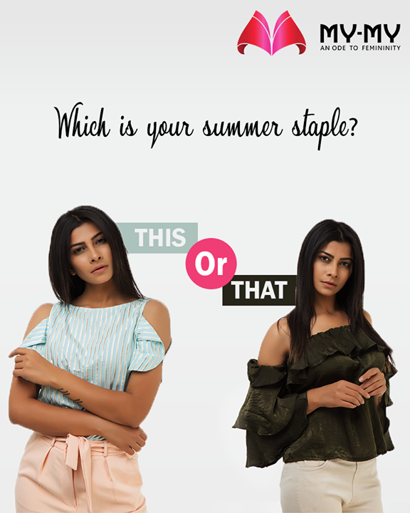 Which of these is your summer must-have?  #SummerWardrobe #MyMy #MyMyAhmedabad #Fashion #Ahmedabad