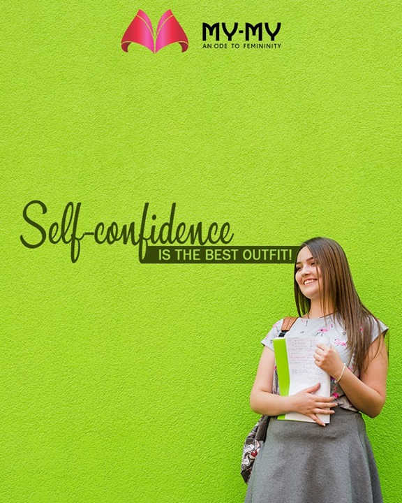 The best outfit you can wear is your self-confidence!‬‬‬‬‬‬‬‬‬‬  #MyMy #MyMyAhmedabad #Fashion #Ahmedabad