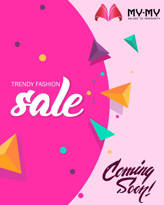 Great deals on your favorite store coming soon  #MyMy #MyMyAhmedabad #Fashion #Ahmedabad #FemaleFashion