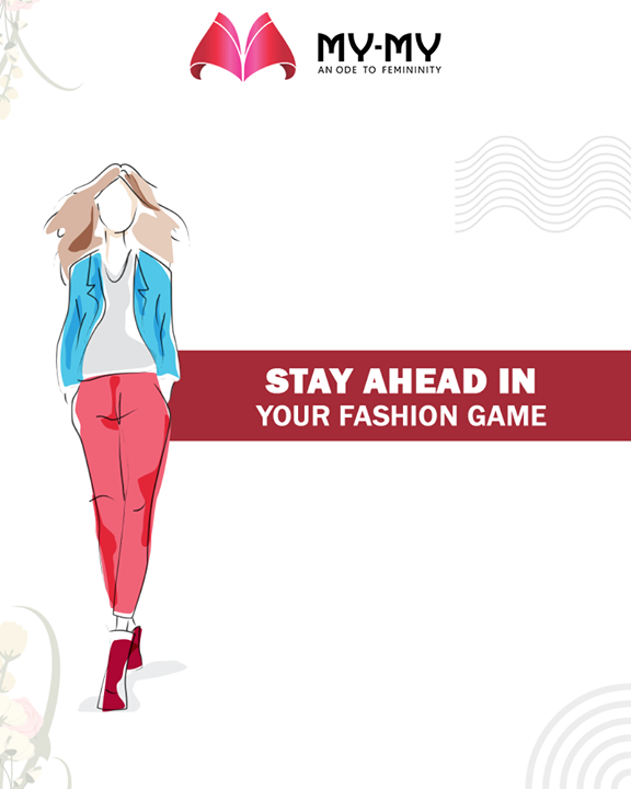 Stay ahead in your fashion game with the best collection available to shop at My-My!  #MyMyAhmedabad #MakeUp #BeFashionable #Fashion #Ahmedabad