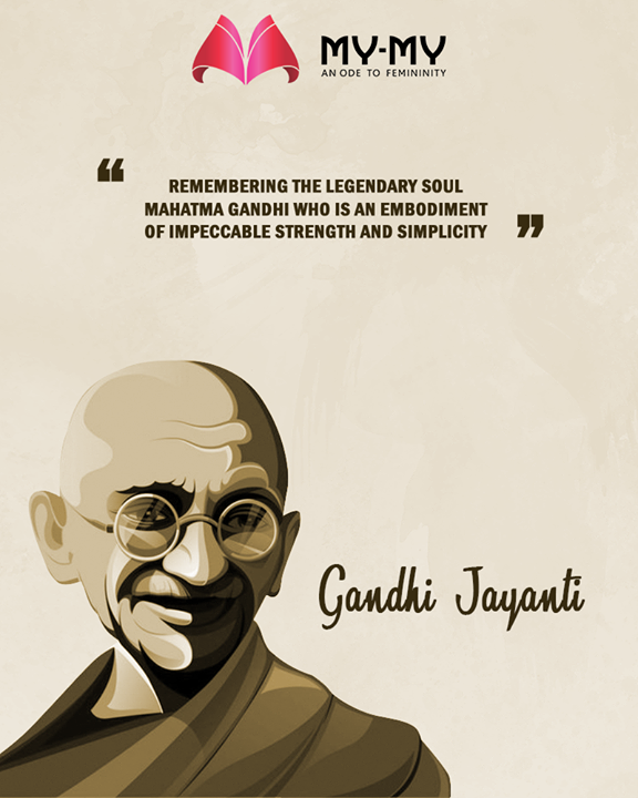 Remembering the legendary soul Mahatma Gandhi who is an embodiment of impeccable strength and simplicity  #GandhiJayanti #2ndOct #MahatmaGandhi #MyMy #FashionTrends #MyMyAhmedabad #Fashion #Ahmedabad
