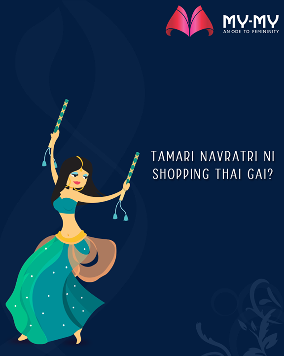 Are you done with your Navratri shopping?  #MyMy #MyMyAhmedabad #Fashion #Ahmedabad #Navratri