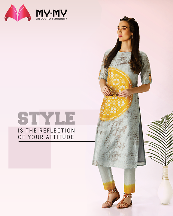 The style is the reflection of your attitude.  Let your attitude be reflected the right way with apparels from My-My.  #StyleQuote #TOTD #FashionQuotes #IconicEnsembles #RedefineSenseOfLuxury #PhilosophyOfDressing #ContemporaryFashion #FemaleFashion #Ahmedabad #FallForFashion #BeautifulDresses #Sparkle #Gujarat #India