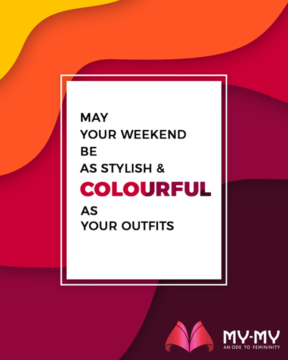 May your weekend be as stylish & colourful as your outfits!  Is your wardrobe Holi ready?  The festival is fast-approaching, hence think over!  #WeekendFashion #ShoppingSpree #RewardYourself #PamperYourself #AssortedEnsembles #AestheticPerfection #ImpeccableOutfits #LookStellar #FascinatingFashionDestination #FemaleFashion #Ahmedabad #Gujarat #India