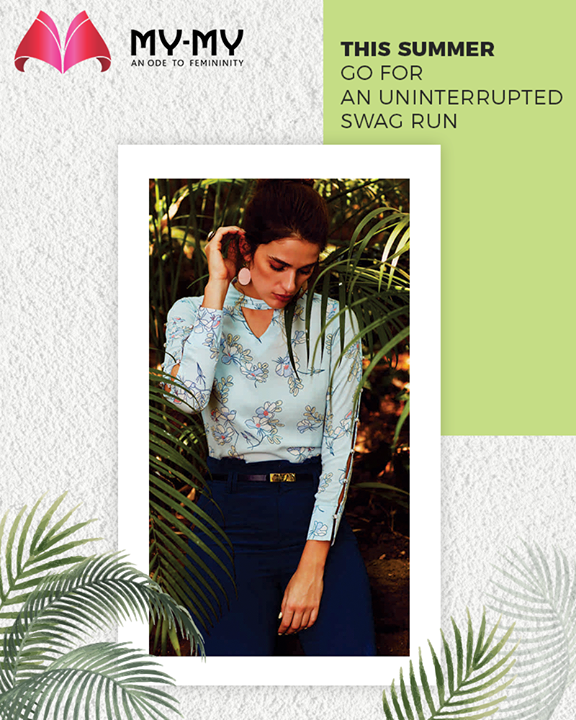 Beat the heat in style and go for an uninterrupted swag run this summer with My-My.  #SummerTrends #DroolworthyDesign #TrendingOutfits #AssortedEnsembles #FemaleFashion #SummerColours #SummerWardrobe #Ahmedabad #MYMY #Gujarat #India
