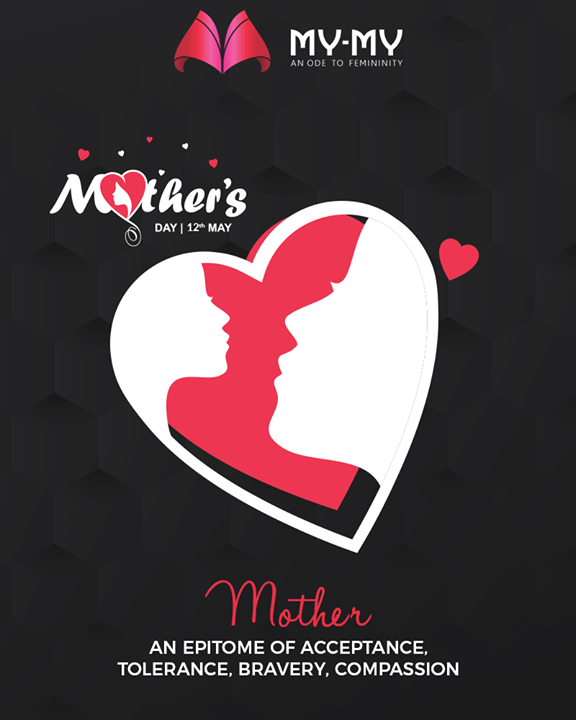 Mother, An epitome of acceptance, tolerance, bravery, compassion.    #MothersDay #MothersDay2019 #MOM2019 #HappyMothersDay #MYMY #Gujarat #India
