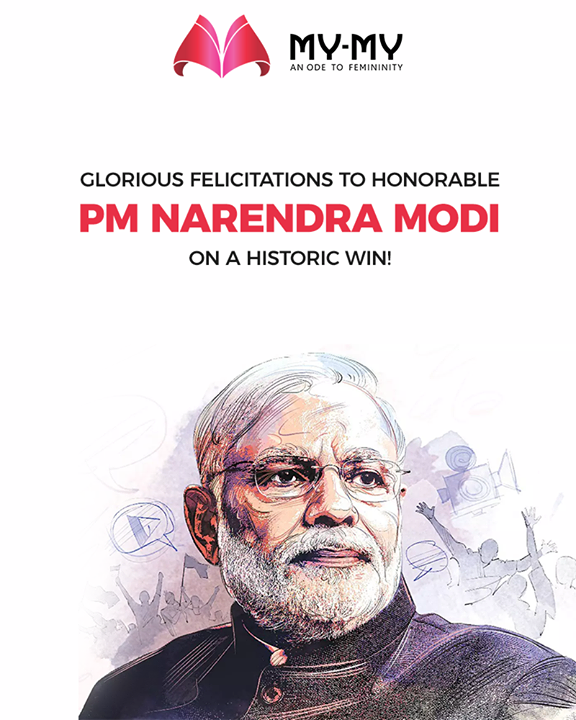 Glorious felicitations to PM Narendra Modi on a historic win!  #Congratulations #VijayiBharat #IndianElections2019  #ElectionResults2019 #MyMy #Ahmedabad #Gujarat #India
