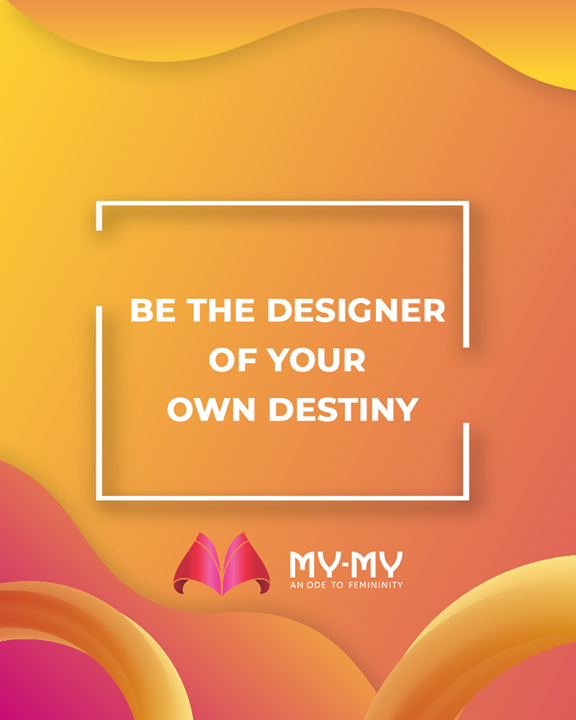 Be the designer of your own destiny!  #MyMy #MyMyCollection #ExculsiveEnsembles #ExclusiveCollection #Ahmedabad #Gujarat #India