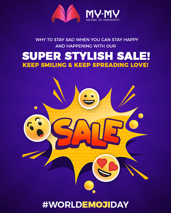 Keep smiling & keep spreading the love!  #WorldEmojiDay #EmojiDay #Emojis #SuperStylishSale #Sale #SpecialOffer #MyMy #MyMyCollection #ExculsiveEnsembles #ExclusiveCollection #Ahmedabad #Gujarat #India