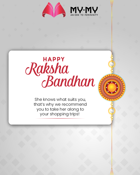 She knows what suits you, that's why we recommend you to take her along to your shopping trips!   #Rakshabandhan2019 #Rakshabandhan #HappyRakshabandhan #IndianFestivals #Celebrations #Festivities #MyMy #MyMyCollection #ExculsiveEnsembles #ExclusiveCollection #Ahmedabad #Gujarat #India