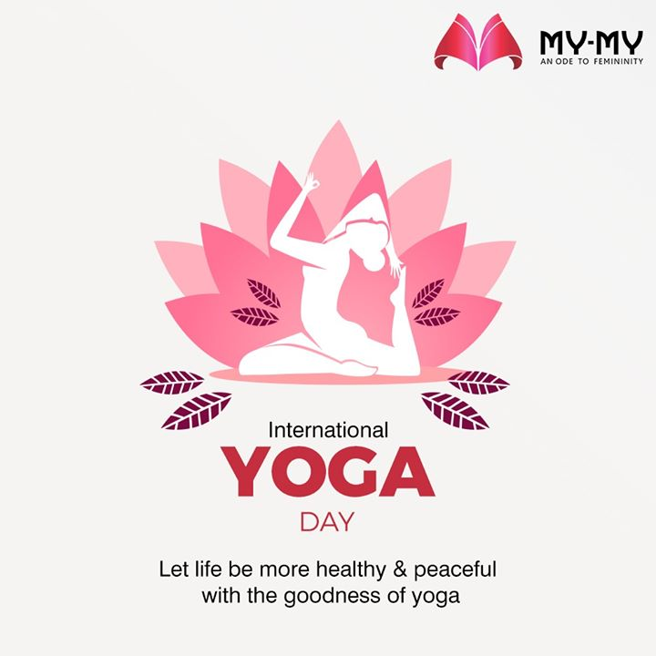 Let life be more healthy & peaceful with the goodness of yoga.  #InternationalDayofYoga #InternationalYogaDay #YogaDay #YogaDay2020 #Yoga #IDY2020 #IYD2020  #MyMyEdition #StayHome #StaySafe #CoronaVirus #Covid19 #ProtectYourself #IndiafightsCorona