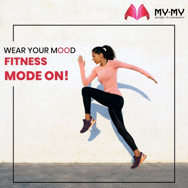 Wear your Mood and Celebrate every moment of Life. Fitness is a must to keep your body and mind healthy and a perfect fitness gear is as necessary.  #MyMy #MyMyCollection #Clothing #Fashion #WearYourMood #FitnessGear #FitnessOutfit #WorkOutfit #FashionTrend #Trendy #Casual #Style #WomensFashion #ExculsiveEnsembles #ExclusiveCollection #Ahmedabad #Gujarat #India