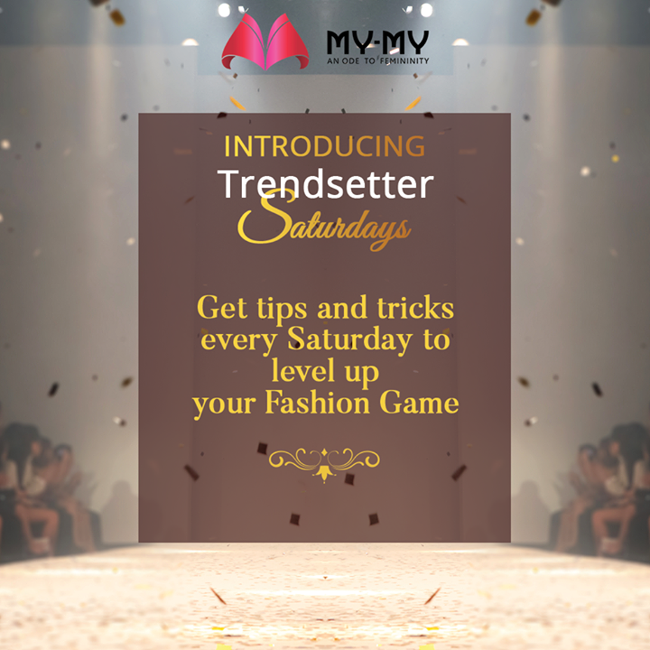 Get fashionable with our new series of Trendsetter Saturdays!  Stay Tuned.  #MyMyCollection #Clothing #Fashion #Outfit #FashionOutfit #EthnicCollection #FestiveWear #WeddingOutfits #OOTD #Style #WomensFashion #Ahmedabad #SGHighway #SGRoad #CGRoad #Gujarat #India