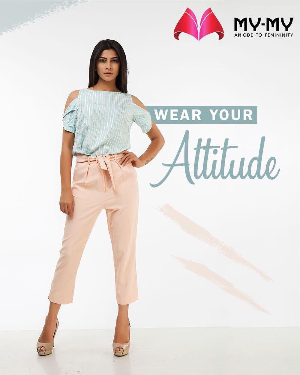 Keep Calm and Wear your #Attitude!  #SummerWardrobe #MyMy #MyMyAhmedabad #Fashion #Ahmedabad