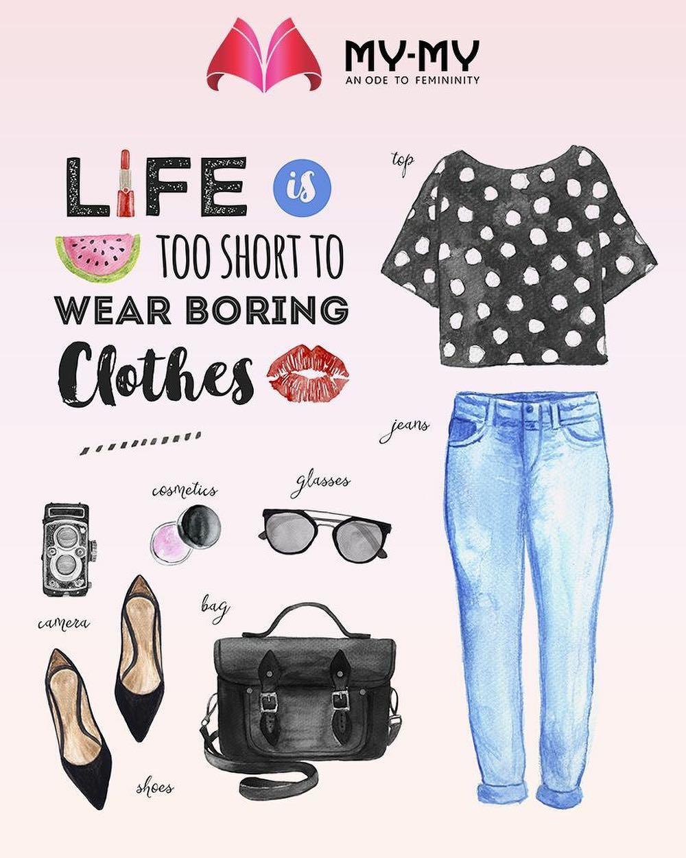 Life's short to dress boring!  #FemaleFashion #Style #SummerWardrobe #MyMy #MyMyAhmedabad #Fashion #Ahmedabad