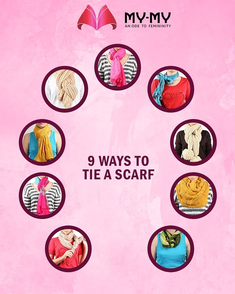 From edgy to innocent, get a different type of looks with Scarves. Have a glimpse of different ways to tie a scarf and get the look you want in minutes.  #FashionTips #MyMy #MyMyAhmedabad #Fashion #Ahmedabad #Makeup #Style #styletips #scarves