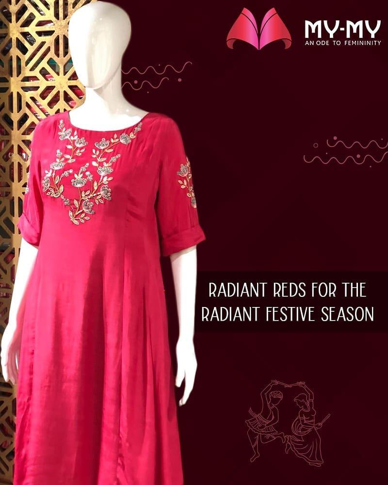 Feel the festive fervour with radiant reds from My-My!  #Navratri #Navratri2018 #IndianFestivals #Dandiya #Garba #MYMYStore #Shopping #FashionStore #Gujarat #India