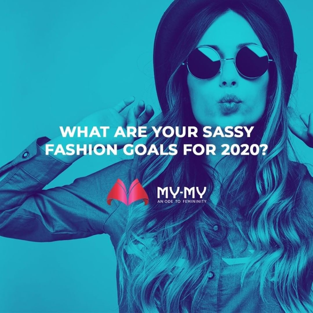 What are your Sassy Fashion Goals for 2020?  #MyMy #MyMyCollection #femalefashion #womensstyle #studentfashion #womensfashionwear #urbanfashion #fashionmotivation #womenclothingstore #womensfashionrange #womensurbanfashion #fashion #vogue #clothes #ExculsiveEnsembles #ExclusiveCollection #Ahmedabad #Gujarat #India