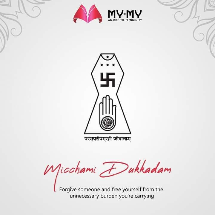 Forgive someone and free yourself from the unnecessary burden you're carrying.  #MicchamiDukkadam #Samvatsari #Samvatsari2020 #MyMy #MyMyCollection #EthnicCollecton #ExculsiveEnsembles #ExclusiveCollection #Ahmedabad #Gujarat #India