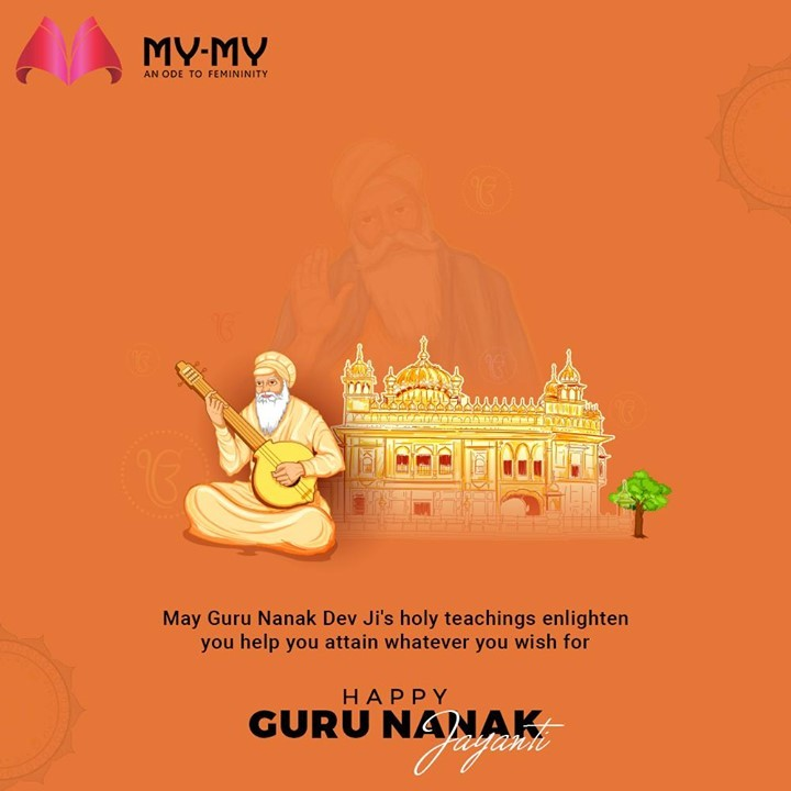 May Guru Nanak Dev Ji's holy teachings enlighten you help you attain whatever you wish for  #GuruNanakJyanti #GuruPurab #GuruPurab2020 #GuruNanakDevJi #MyMy #MyMyCollection #Fashion #FashionDestination #AhmedabadFashion #MyMyShowroom #Ahmedabad #Gujarat #India #SGHighway #CGRoad